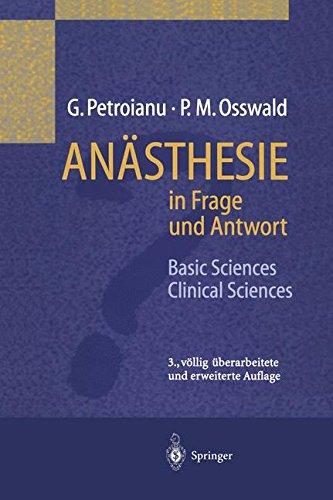 Anästhesie in Frage und Antwort: Basic Sciences / Clinical Sciences