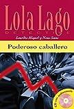 img - for Lola Lago, Detective: Poderoso caballero by Lourdes Miquel Lopez (2003-01-23) book / textbook / text book