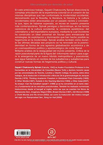 Crítica de la razón poscolonial: Hacia una crítica del presente evanescente Cuestiones de antagonismo: Amazon.es: Gayatri Chakravorty Spivak, Marta Malo de ...