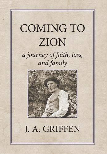 Download Coming to Zion: A Journey of Faith, Loss, and Family PDF