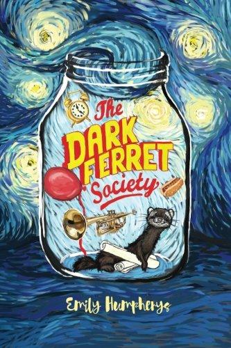 Download The Dark Ferret Society (The Dark Ferret Series) (Volume 1) pdf epub