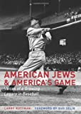 American Jews and America's Game, Larry Ruttman, 0803264755