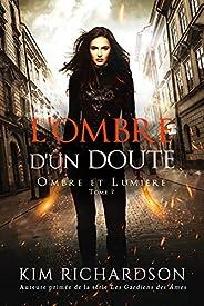 L'Ombre d'un Doute (Ombre et Lumière t. 7) (French Edition)