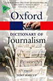 A Dictionary of Journalism 1/e (Oxford Quick Reference)