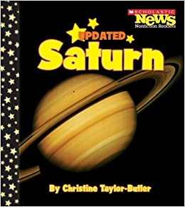 Book Saturn (Scholastic News Nonfiction Readers: Space Science (Paperback)) by Christine Taylor-Butler (2008-03-01)