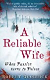 Front cover for the book A Reliable Wife by Robert Goolrick