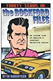 Thirty Years of The Rockford Files: An Inside Look at America's Greatest Detective Series