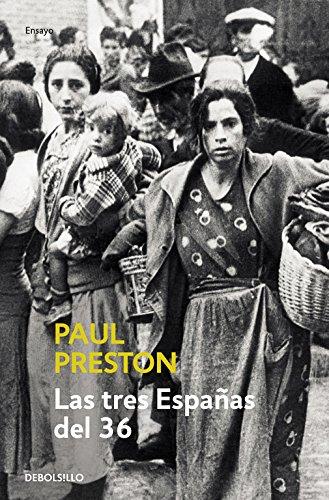 Las tres Espanas del 36 / 1936: Three Visions of Spain (Spanish Edition) pdf