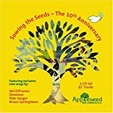 : Sowing the Seeds: The 10th Anniversary -- Appleseed Recordings