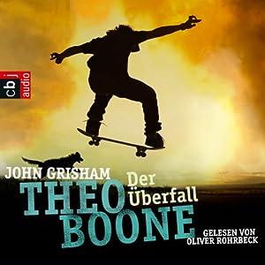 Der Überfall (Theo Boone 4) Hörbuch