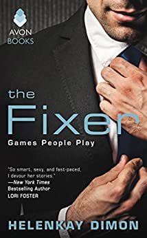 The Fixer: Games People Play by [Dimon, HelenKay]