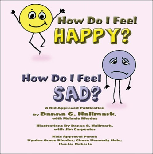 Download How Do I Feel Happy? How Do I Feel Sad? pdf epub
