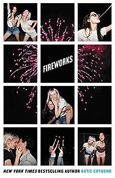 Fireworks by [Cotugno, Katie]