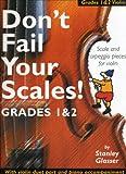 Don't fail your scales (Grades 1 et 2) --- Violon/Piano