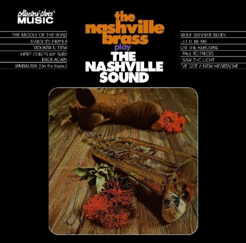 The Nashville Brass Play the Nashville Sound by Nashville Brass