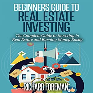 Beginners Guide to Real Estate Investing Audiobook