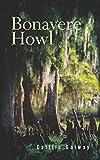 Bonavere Howl (Essential Prose Book 160)