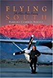 img - for Flying South: A Pilot's Inner Journey book / textbook / text book
