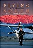 Flying South: A Pilot's Inner Journey