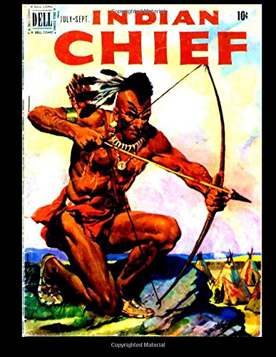 Read Online Indian Chief #3: Golden Age western - Frontier 1951 PDF