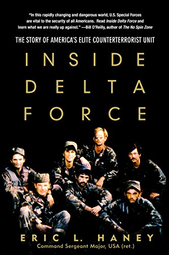 Inside Delta Force: The Story of America's Elite...