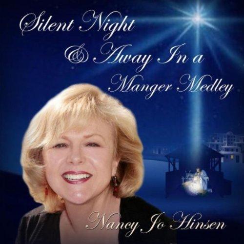 (Silent Night / Away in a Manger Medley)