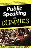 Public Speaking for Dummies, Malcolm Kushner, 0764559540