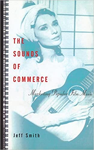 The Sounds of Commerce Marketing Popular Film Music