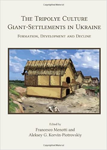 The Tripolye Culture giant-settlements in Ukraine: