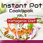 Instant Pot Cookbook: Complete Guide for Ketogenic Diet & Paleo Diet Recipes | Anas Malla