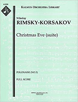 """""TOP"""" Christmas Eve (suite) (Polonaise (No.3)): Full Score [A1930]. Tercera Quick Lista Canada volverla Avenue Estado"