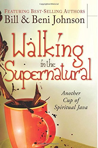 Walking in the Supernatural: Another Cup of Spiritual Java by Bill Johnson (28-Mar-2013) Paperback