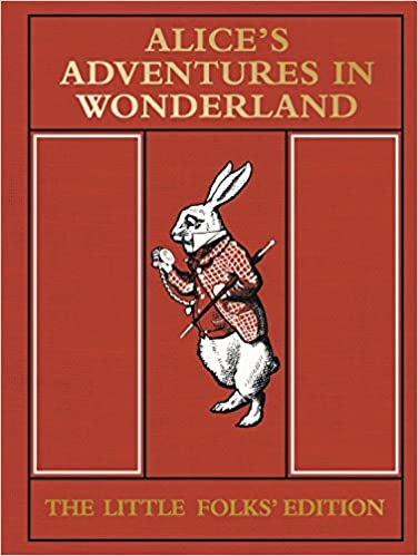 Book Alice's Adventures in Wonderland: The Little Folks' Edition (MacMillan Alice)