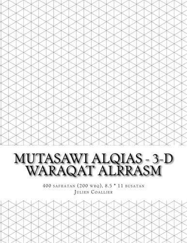 Read Online Mutasawi Alqias - 3-D Waraqat Alrrasm: 400 safhatan (200 wrq), 8.5 * 11 busatan (Arabic Edition) pdf epub