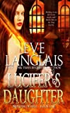 Lucifer's Daughter (Princess Of Hell) (Volume 1)