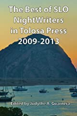 The Best of SLO NightWriters in Tolosa Press 2009-2013 Paperback