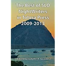 The Best of SLO NightWriters in Tolosa Press 2009-2013