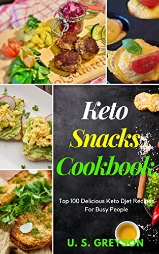 - Top 100 Delicious Keto Diet Recipes For Busy People: Keto Snacks Cookbook : Top 100 delicious keto diet recipes for busy people 100+ Easy keto diet recipes for Your Skillet