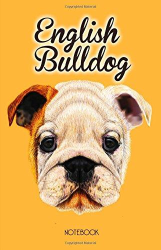 English Bulldog Notebook: Dog Lovers Gift, English Bulldog Orange Notepad with 100 Lined Pages