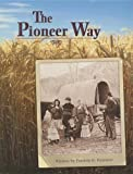 The Pioneer Way, Patricia K. Kummer, 0739808834
