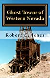 Ghost Towns of Western Nevada