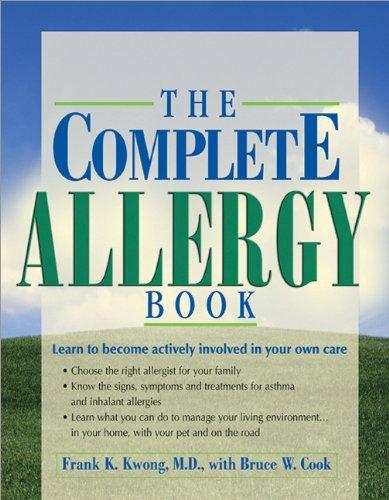 The Complete Allergy Book Learn To Become Actively Involved In Your