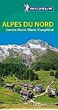 Alpes du Nord : Savoie Mont-Blanc Dauphiné