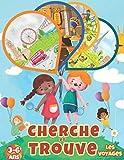 Cherche et Trouve: Les voyages: Livre de jeux enfant 3-6 ans.