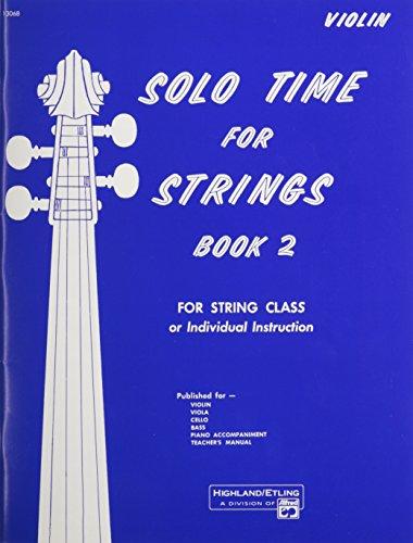 (Solo Time for Strings, Bk 2: Violin)