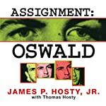 Assignment: Oswald | James P. Hosty,Thomas Hosty