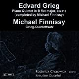 Grieg; Finnissy: Piano Quintets