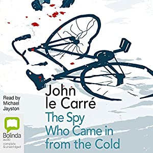 The Spy Who Came in from the Cold Hörbuch