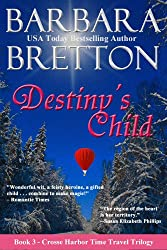 Destiny's Child (The Crosse Harbor Time Travel Trilogy Book 3)