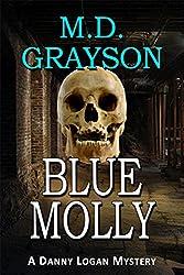 Blue Molly (Danny Logan Mystery #5) (English Edition)
